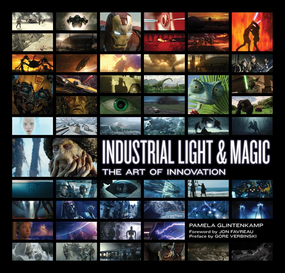 Industrial Light & Magic The Art Of Innovation